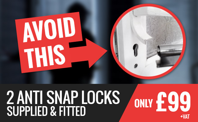 2 Anti Snap Locks For Only £99 plus VAT